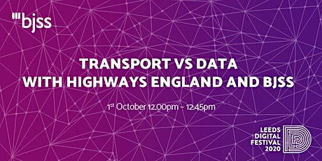 Transport vs Data with Highways England and BJSS tickets