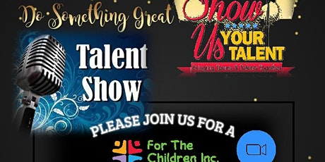 """'Night at The Talent Show"""", a virtual talent show and fundraising event tickets"""