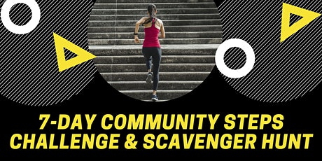 7 DAY Community Steps Challenge and Scavenger Hunt(Virtual Event) tickets