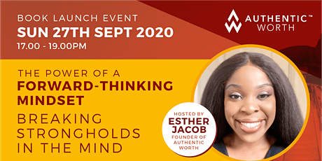 The Power Of A Forward-Thinking Mindset Book Launch tickets
