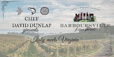 Chef David Dunlap presents a Barboursville Vineyards Wine Dinner tickets