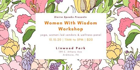 Women With Wisdom Workshop | Socially Distanced tickets