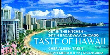 Taste of The Hawaiian Islands Interactive Dinner tickets