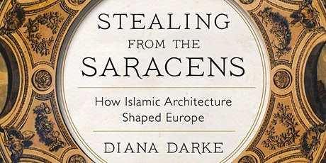 Stealing from the Saracens - A Talk by Diana Darke tickets
