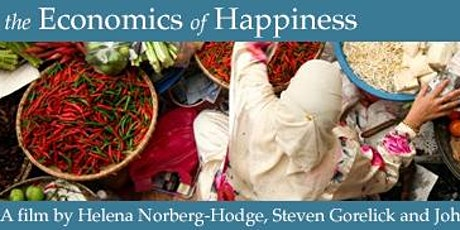"Just Views: Film Screening & Discussion of ""The Economics of Happiness"" tickets"