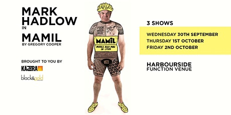 Mark Hadlow  - MAMIL by Gregory Cooper tickets