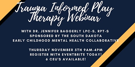Trauma Informed Play Therapy Workshop with Dr. Jennifer Baggerly tickets