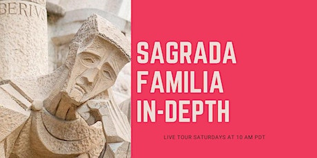 Barcelona. Live Tour to Sagrada Familia with Expert Guide tickets