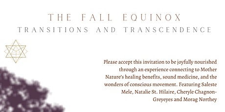 The Fall Equinox - Transitions and Transcendence tickets