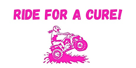 Ride for a Cure - Breast Cancer Awareness ATV Ride tickets
