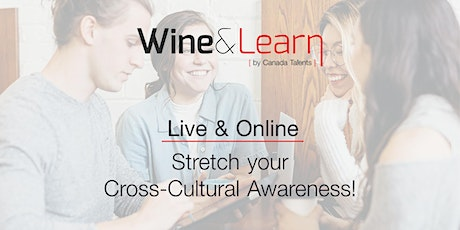 Stretch your Cross-Cultural Awareness! - Wine&Learn tickets