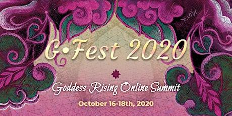G-Fest 2020 Goddess Rising Online Summit tickets