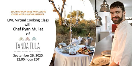 Cooking Demonstration with Chef Ryan Mullet of Tanda Tula Safari Camp tickets