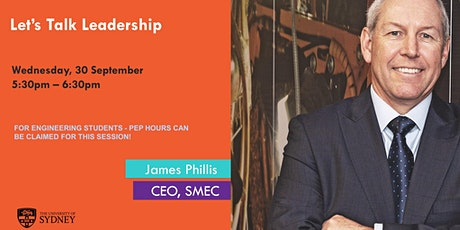 Let's Talk Leadership with James Phillis (CEO, SMEC) tickets