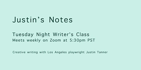 Tuesday Night Writer's Class with Justin Tanner tickets