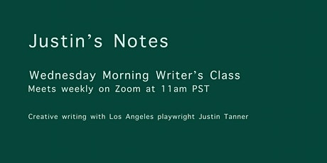 Wednesday Morning Writer's Class with Justin Tanner tickets