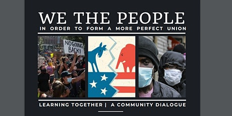 We The People - A Community Conversation tickets