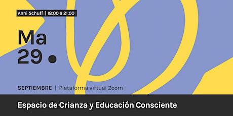 Espacio de Crianza y Educación Consciente boletos