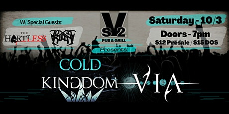 Cold Kingdom & VIA with The Hartless and Toxic Ruin tickets