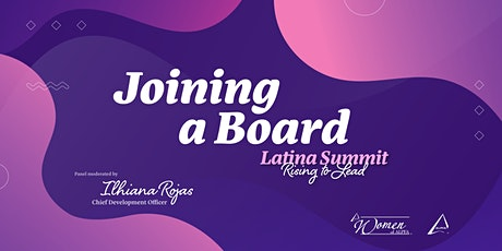 Latina Summit 2020: Joining A Board Panel tickets