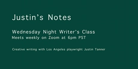Wednesday Night Writer's Class with Justin Tanner tickets