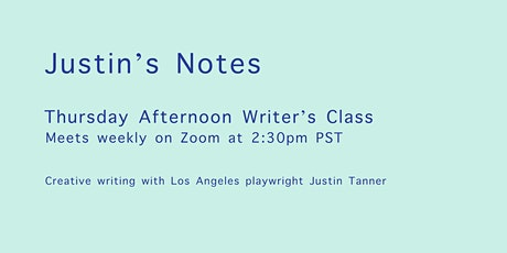 Thursday Afternoon Writer's Class with Justin Tanner tickets