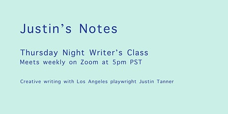 Thursday Night Writer's Class with Justin Tanner tickets
