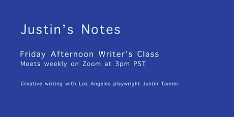 Friday Afternoon Writer's Class with Justin Tanner tickets