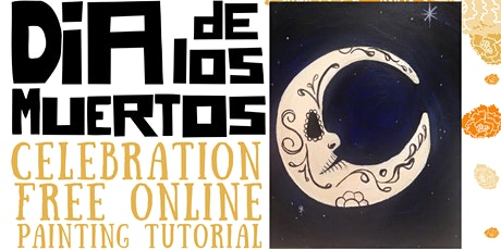 Dia de los Muertos - Online Painting Tutorial tickets