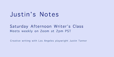 Saturday Afternoon Writer's Class with Justin Tanner tickets
