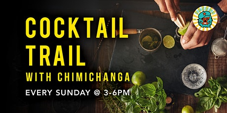 Cocktail Trail with Chimichanga tickets