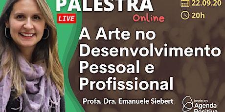 Palestra On-line - As Artes no Desenvolvimento Pessoal e Profissional ingressos
