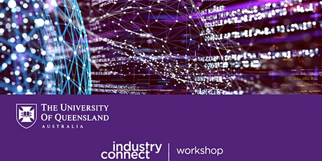 UQ IndustryConnect workshop tickets