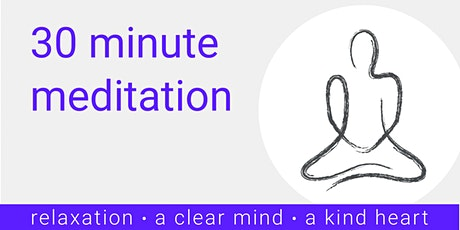30 minute meditation tickets