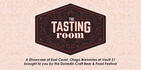 The Tasting Room: 'A Showcase of East Coast Otago Breweries' tickets