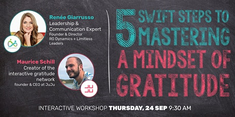 5 Swift Steps to Mastering a Mindset of Gratitude tickets