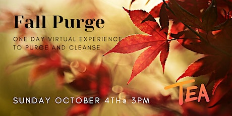 Fall Purge: A Virtual Experience to Purge + Cleanse tickets