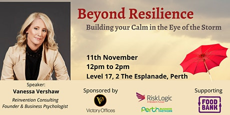 Beyond Resilience: Building your Calm in the Eye o tickets