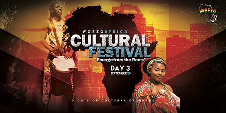 Woezo Africa Cultural Festival  ~  Day 3 tickets