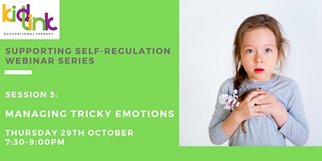 Session 3 of 5- Managing Tricky Emotions tickets