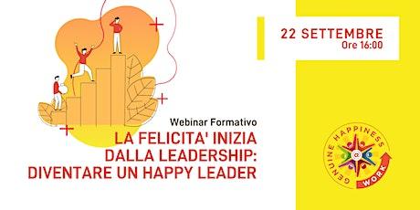 #IWHAW2020 La Felicità inizia dalla leadership:diventare un Happy Leader biglietti