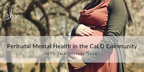 Let's Talk Culture: Perinatal Mental Health in CaLD Communities tickets
