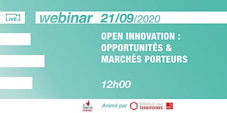 [Webinar] Open Innovation: opportunités & marchés porteurs @CaisseDesDépôts billets