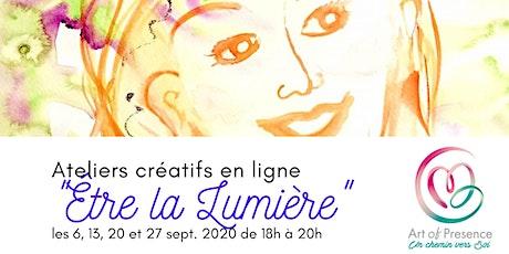 """Ateliers créatifs en ligne """"Être la Lumière"""" ingressos"""