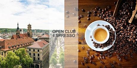 Open Club Espresso (Stuttgart) – Oktober Tickets