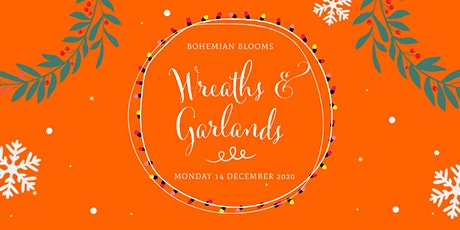 Christmas Wreaths and Garlands tickets