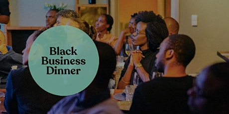 BLACK BUSINESS DINNER by African Food Festival Berlin tickets