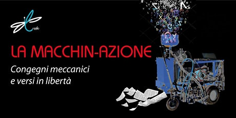 ff20 | La macchin-azione | Modena, Palazzo Santa Margherita biglietti