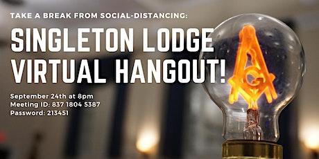 Singleton Lodge's Virtual Hangout (Open to Non-Masons) tickets