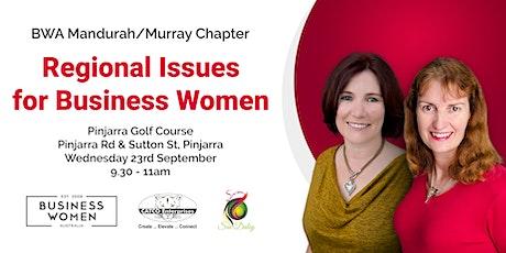 Mandurah/Murray Region:  Regional Issues for Business Women tickets